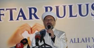 """Ali Erbaş: """"Ramazan eğlenceleri teravihleri engellemesin"""""""