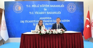 Milli Eğitim ile Ticaret Bakanlıkları arasında protokol imzalandı