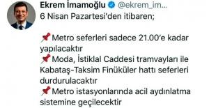 """Ekrem İmamoğlu: """"İstanbul'da metro seferleri 21.00'e kadar yapılacak"""""""